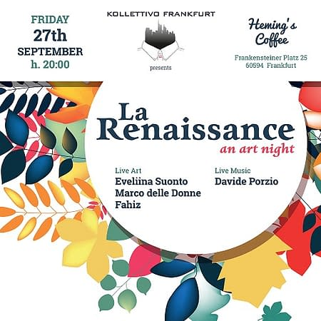 La Renaissance – an art night – Kollettivo Frankfurt
